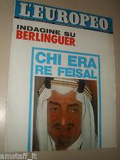 EUROPEO=1975/14=RE FAYSAL=BERNARDO BERTOLUCCI=MICHEL FOUCAULT=CUTRO=BERLINGUER=
