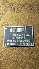 Typenschild Schild Achtung MG 42 Wehrmacht KDF Einheits Horch 930 WW 2 WK II s52