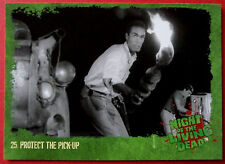 NIGHT OF THE LIVING DEAD - 1968 film - Card #25 - Protect the Pick-Up