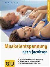 Muskelentspannung nach Jacobsen. GU Ratgeber Gesundheit ... | Buch | Zustand gut