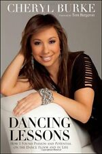 Dancing Lessons: How I Found Passion and Potential on the Dance Floor and in Lif