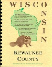 Kewaunee County Wisconsin history biography Ahnapee WI  Gold Rush WPA Guide RP