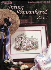 Spring Remembered Part I - Paula Vaughan -Leisure Arts Cross Stitch Leaflet 2047