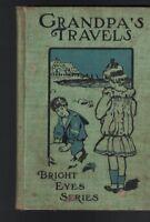 Grandpa's Travels Bright Eyes Series 1892 American Tract Society