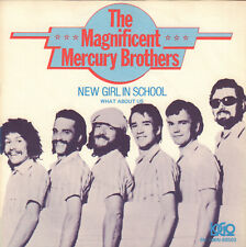 "MAGNIFICENT MERCURY BROTHERS -  New Girl In School (1978 SINGLE 7"" HOLLAND)"