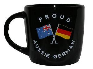 PROUD AUSSIE - GERMAN TEA COFFEE MUG AUSTRALIAN SOUVENIR GIFT GERMANY BLACK