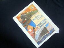 LOVELY ILLUSTRATED POSTER~REPRINT~WHITE STAR LINE~SOUTHERN RAILWAY~SIZED A4