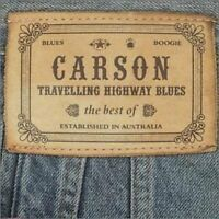 CARSON Travelling Highway Blues Best Of CD BRAND NEW Broderick Smith Raven