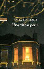 Anita Brookner  UNA VITA A PARTE