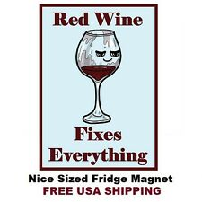 365 - Funny Wine Drinking Saying Refrigerator Fridge Magnet