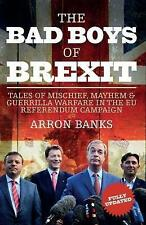 The Bad Boys of Brexit: Tales of Mischief, Mayhem & Guerrilla Warfare in the EU