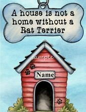 Rat Terrier A House Home Magnet Personalized With Your Dog's Name
