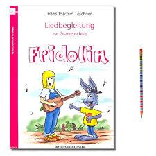 Fridolin Eine Schule für junge Gitarristen Hans Joachim Teschner (mit Bleistift)