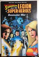 SUPERGIRL & LEGION OF SUPER-HEROES Dominator War (2007) DC Comics TPB VG+/FINE-