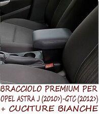 Bracciolo Premium per  OPEL ASTRA J + cuciture MADE IN ITALY- appoggiagomito --@