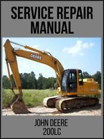 John Deere 200LC Excavator Operation and Test Service Tech Manual TM1663 USB