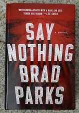 """Say Nothing"" by Brad Parks (2017, Hardcover)"