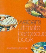 Weber's Ultimate Barbecue Book by Drennan, Matthew