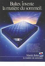PUBLICITE ADVERTISING 1985   BULTEX  matelas qui invente la matière du sommeil