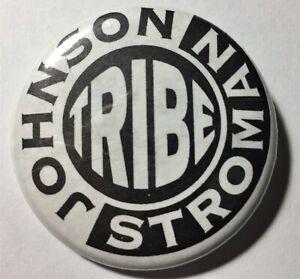 Johnson Stroman TRIBE   PROMO Pin Back Button.