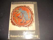 ANCIENT AMERICAN PAINTING MOVEMENTS IN WORLD ART Methuen HB 1963 E Becker Donner