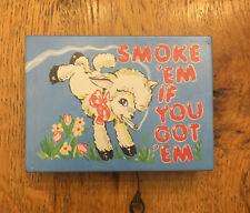 "Cigarette Joint Case Tobacco Holder Metal Box Lamb Smoke ""em if you got ""em"