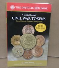 A Guide Book of Civil War Tokens 2nd by Bowers Red Book Series Whitman Sutler