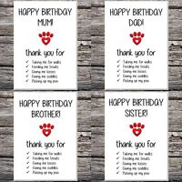 funny cute birthday card from the dog/cat mum dad brother sister
