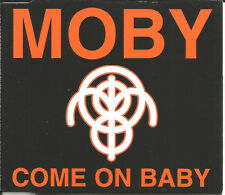 MOBY Come on baby 6TRX MIXES & UNRELEASED & 2 LIVE CD Single SEALED DEVO Remake
