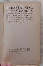 DEERSTALKING IN SCOTLAND BY McCONNOCHIE 1924 1ST EDITION HUNTING DEER