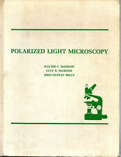 "WALTER C.McCRONE & OTHERS - ""POLARIZED LIGHT MICROSCOPY"" - HARDBACK (1979)"