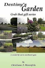 Destiny's Garden: Grab that Gift Series A Crushed Life Can Be Smoothened Again