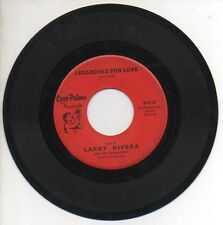 LARRY RIVERA 45 RPM Record I SEARCHED FOR LOVE / THE WHOLE WORLD LOOKS TO HAWAII
