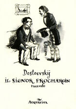 Dostoevskij IL SIGNOR PROCHARCIN, racconto