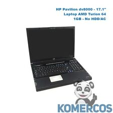 "HP Pavilion dv8000, 17.1"" Laptop AMD Turion 64, 1GB, No HDD/AC. ""A"""