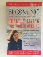 BLOOMING - Dr Giselle Cooke - Australian Guide Healthy Living For Women Over 40