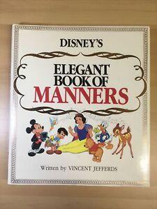 VTG DISNEY'S Elegant Book Of Manners (1985) Vincent Jefferds HardcoverVERY GOOD