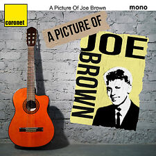 A Picture of Joe Brown - His Greatest Hits & More 1959-62 inc A Picture of You