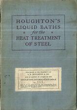 Houghton's Liquid Baths for Heat Treatment of Steel Houghton 1926