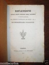 1847 MATEMATICA SEBASTIANO PURGOTTI AUTOGRAFO NOZIONI ALGEBRA CAGLI PERUGIA ant8