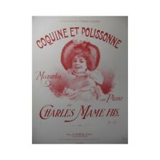 MAME Charles Coquine et Polissonne Piano ca1900 partition sheet music score