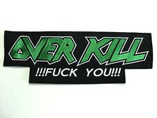OVER KILL  EMBROIDERED BACK PATCH