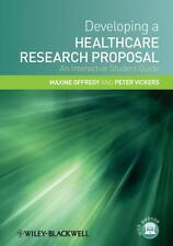 Developing a Healthcare Research Proposal : An Interactive Student Guide by...