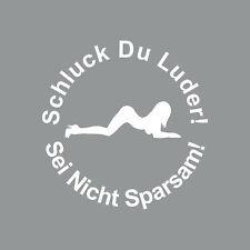 10cm 360Grad weiß Aufkleber Tattoo Schluck Du Luder pin up girl Auto Tank Deckel