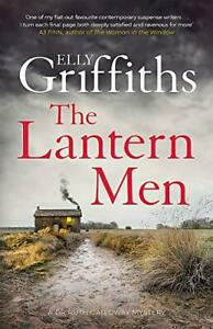 The Lantern Men: Dr Ruth Galloway Mysteries 12 (The Dr Ruth G .9781787477551.