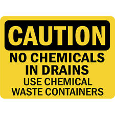 Caution No Chemical In Drains Use Chemical Waste Containers Metal Sign
