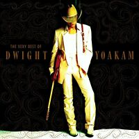 Dwight Yoakam The Very Best of CD NEW