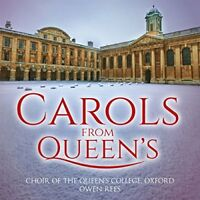 Choir Of The Queen's College Oxford and Owen Rees - Carols From Queen's [CD]