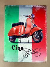 Ciao Bella! Scooter - Tin Metal Wall Sign