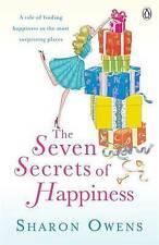 The Seven Secrets of Happiness by Sharon Owens (Paperback, 2010)
